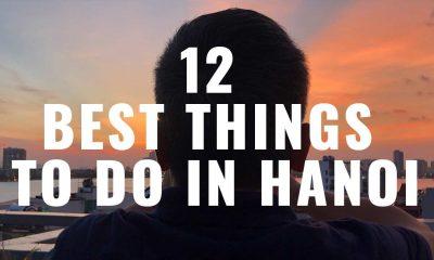 12 best things to do in hanoi