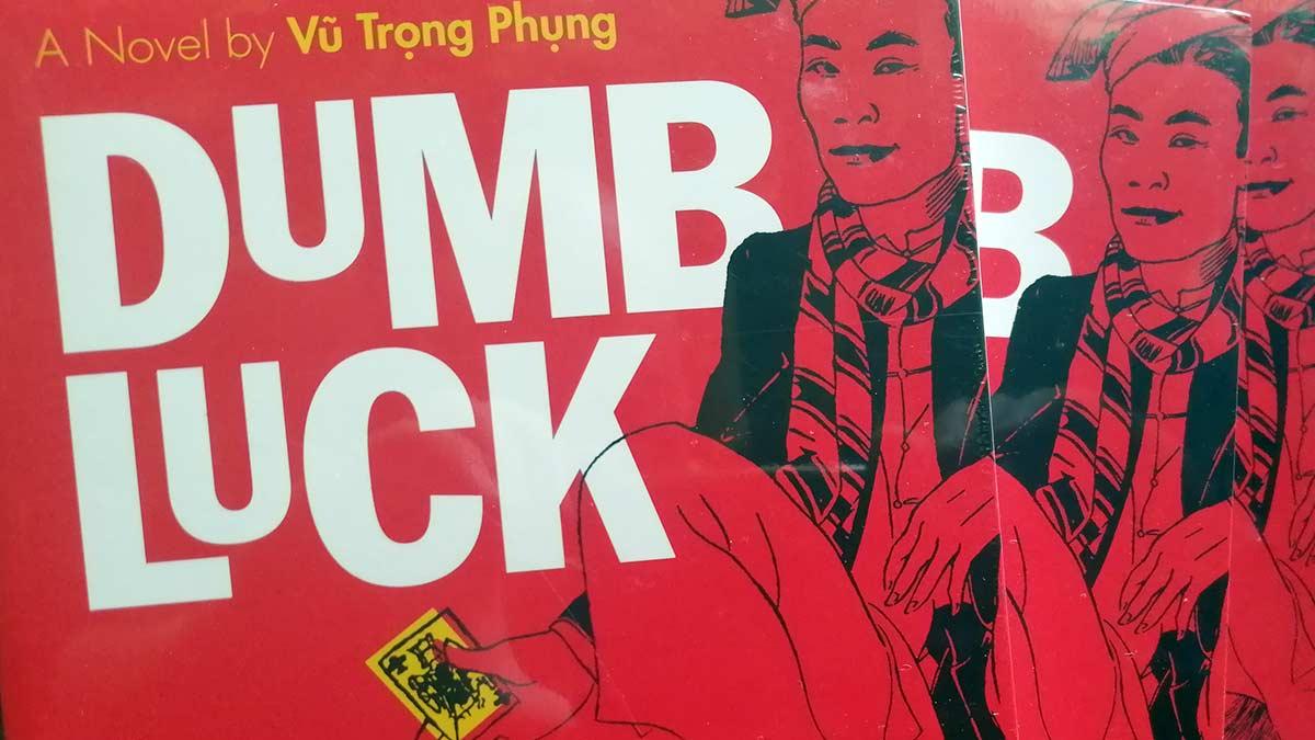 Dumb Luck Novel Chao Hanoi