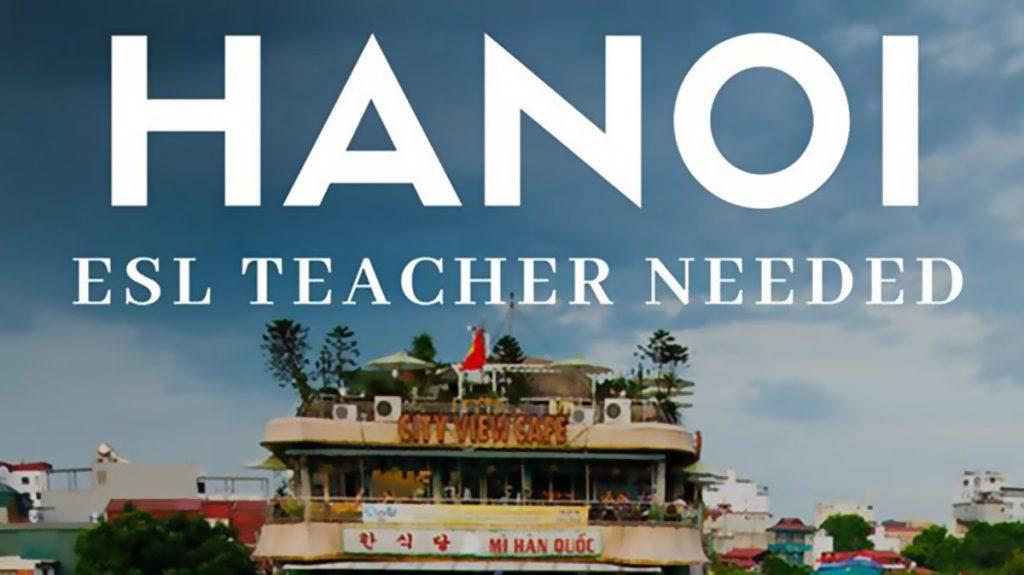 Teaching Hanoi Teachers Needed